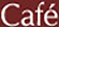 Cafe ~カフェ~